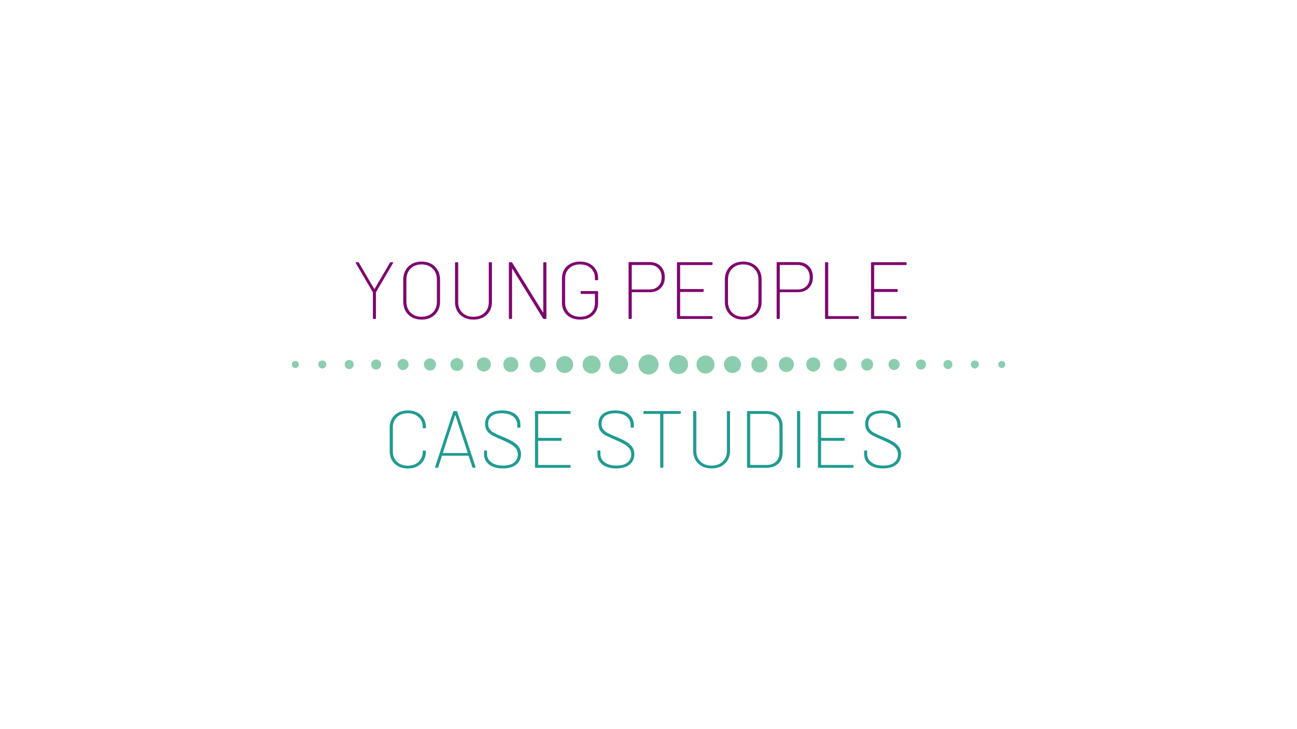 Young people case studies